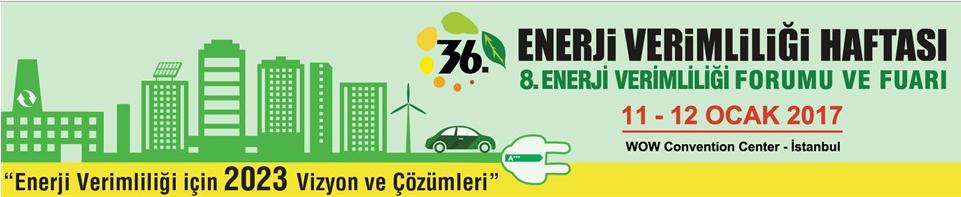 8 Enerji Verimliliği Forum ve Fuarı EVF 2017